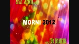 Morni 2012 (Feat. Amar Sandhu) - Epic Bhangra