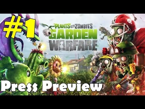 Plant vs Zombie Garden Warfare Walkthrough Part 1 Press Gameplay Let's Play Playthrough Commentary