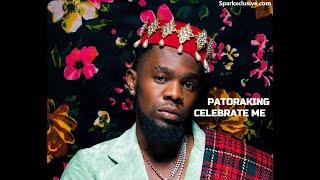Patoranking - Celebrate Me ( Official Audio )