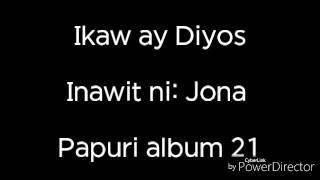 Ikaw Ay Diyos Lyrics