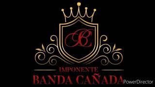 Imponente BANDA Cañada - Dónde la puedo encontrar