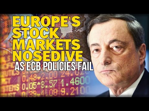 EUROPE'S STOCK MARKETS NOSEDIVE AS ECB POLICIES FAIL