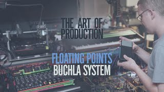 The Art Of Production: Floating Points - Buchla system