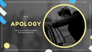iKON - #39APOLOGY#39 Easy Lyrics SUB INDO