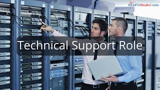 Technical Support Role