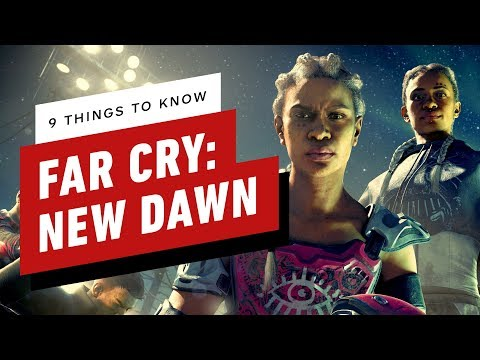 9 Things You Need to Know About Far Cry New Dawn thumbnail