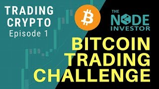 Trading Crypto Ep. 1 - New Video Series Kick Off!