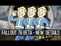 Fallout 76 New BETA Details: NOT on Steam, Full Game At Launch, Bethesda.net Exclusive, Release Date