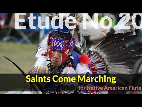 Native American Flute Etude No. 20 - Saints Come Marching