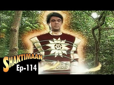 Shaktimaan - Episode 114