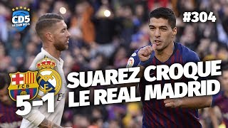 Replay #304 : Débrief Barcelone vs Real Madrid (5-1) - #CD5