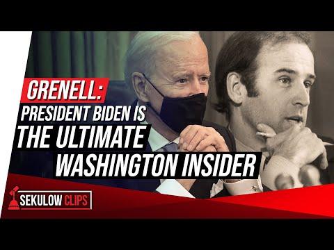 Grenell: President Biden is the Ultimate Washington Insider