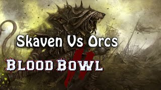 Blood Bowl 2 Match vs Peonard  - Skaven vs Orcs