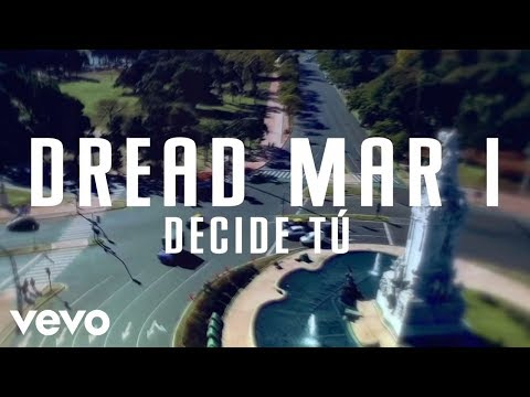Dread Mar I - Decide Tú (Official Lyric Video)