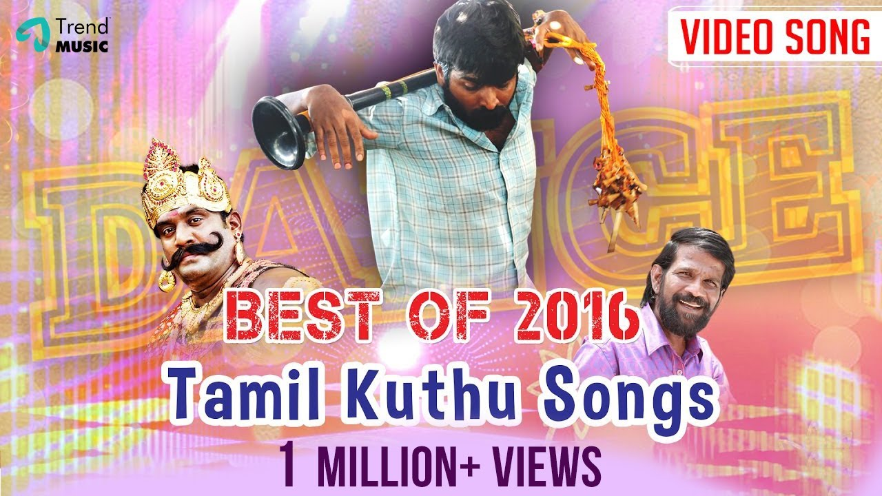Best Of 2016 - Top Tamil Kuthu Songs