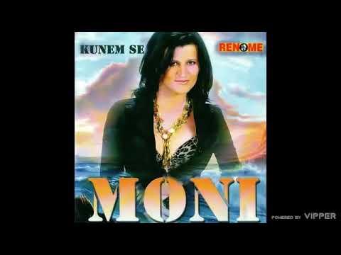 Moni - Kunem se (Audio 2008)