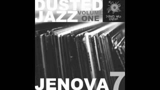 "Jenova 7 - Dusted Jazz Volume One (2011) - 3 - ""Metamorphosis"""