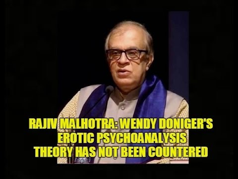 Wendy Doniger's Erotic Psychoanalysis Theory Has Not Been Countered: Rajiv Malhotra #1