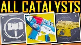 Destiny 2 - ALL 30 EXOTIC CATALYSTS! SECRET PERKS!