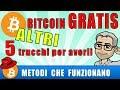 AVERE BITCOIN GRATIS 2 - Altri 5 modi funzionanti per guadagnare bitcoin gratis!