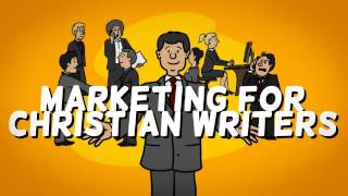 Introducing: Marketing for Christian Writers