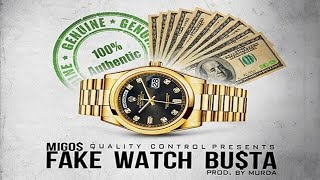 Watch Migos Fake Watch Busta video