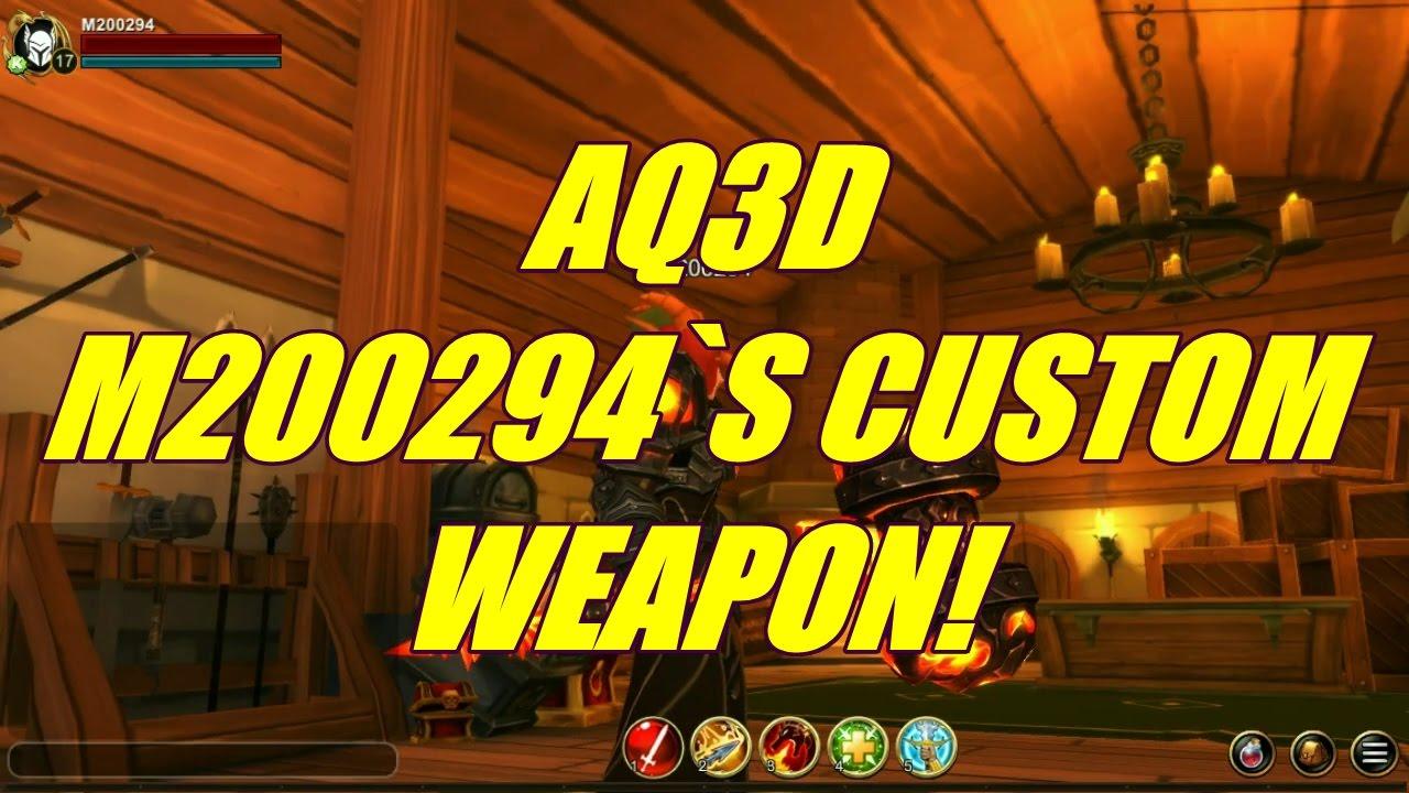 AQ3D M200294`s Custom WEAPON! AdventureQuest 3D by GOLDRAVEN AQ3D