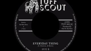 Hue B - Everday Thing