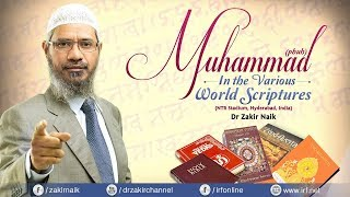 MUHAMMED (PBUH) IN THE VARIOUS WORLD SCRIPTURES | QUESTION & ANSWER | DR ZAKIR NAIK