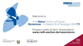 """Livestream """"The New Fiction of Good Science – In Need of a Paradigm Shift?!"""""""