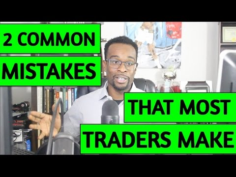 Mistakes forex traders make