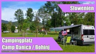 Camp Danica am Triglav Nationalpark / Slowenien