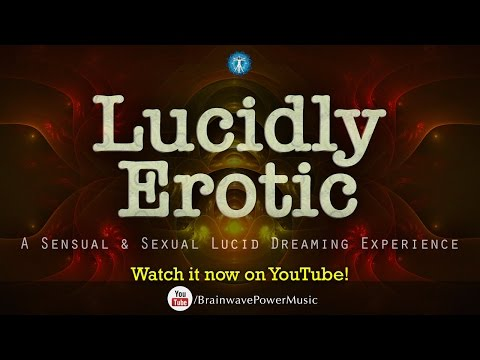 Lucid Dreaming Sex: