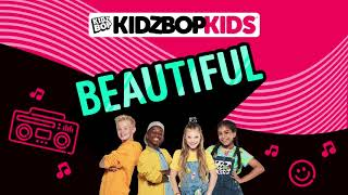 KIDZ BOP Kids - Beautiful (Pseudo Video) [KIDZ BOP Fridays]
