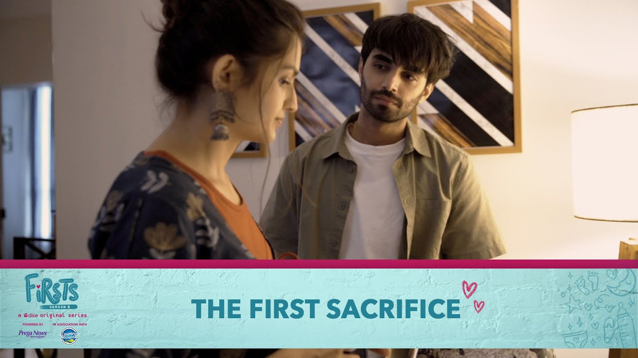 Download Dice Media | Firsts Season 6 | Web Series | Part 2 | The First Sacrifice