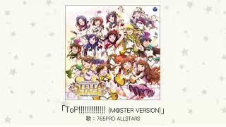 765PRO ALLSTARS - ToP!!!!!!!!!!!!! (M@STER VERSION)