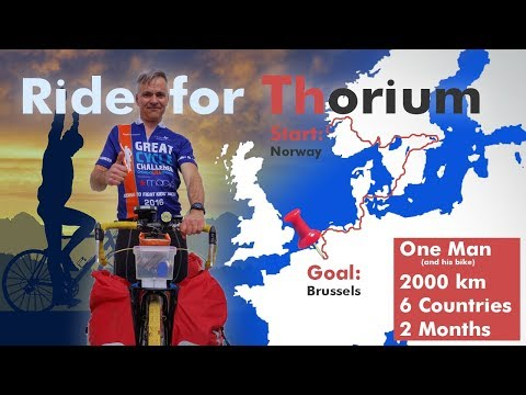 Ride for Thorium - One Man, 2000 km, 6 Countries, 2 Months
