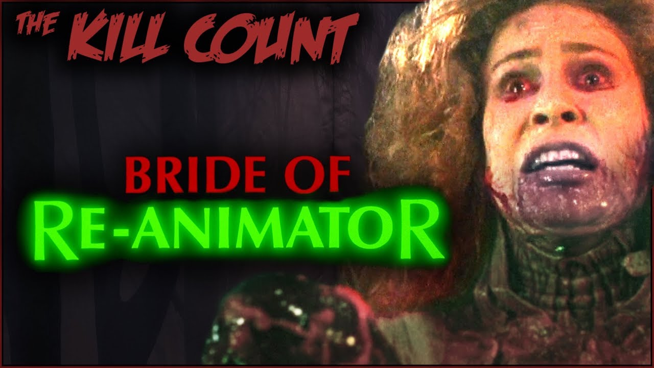 Download Bride of Re-Animator (1990) KILL COUNT