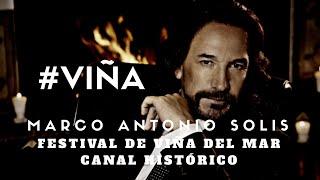 Marco Antonio Solis -(en vivo) - Si no te hubieras ido - Festival de Viña del Mar 2007 #VIÑA