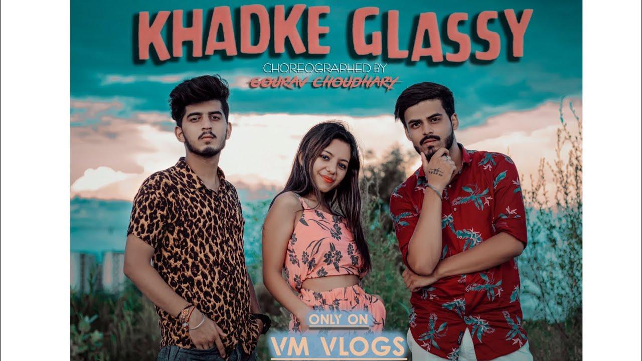 Download Khadke Glassy  || Dance Choreography || Yo Yo Honey Singh | Ft. Mehak | VM Vlogs