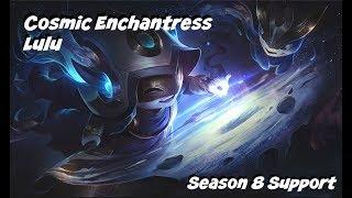League of Legends: Cosmic Enchantress Lulu Suppoort Gameplay