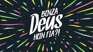 Menor - Benza Deus Hein Fia?! (Lyric Video)