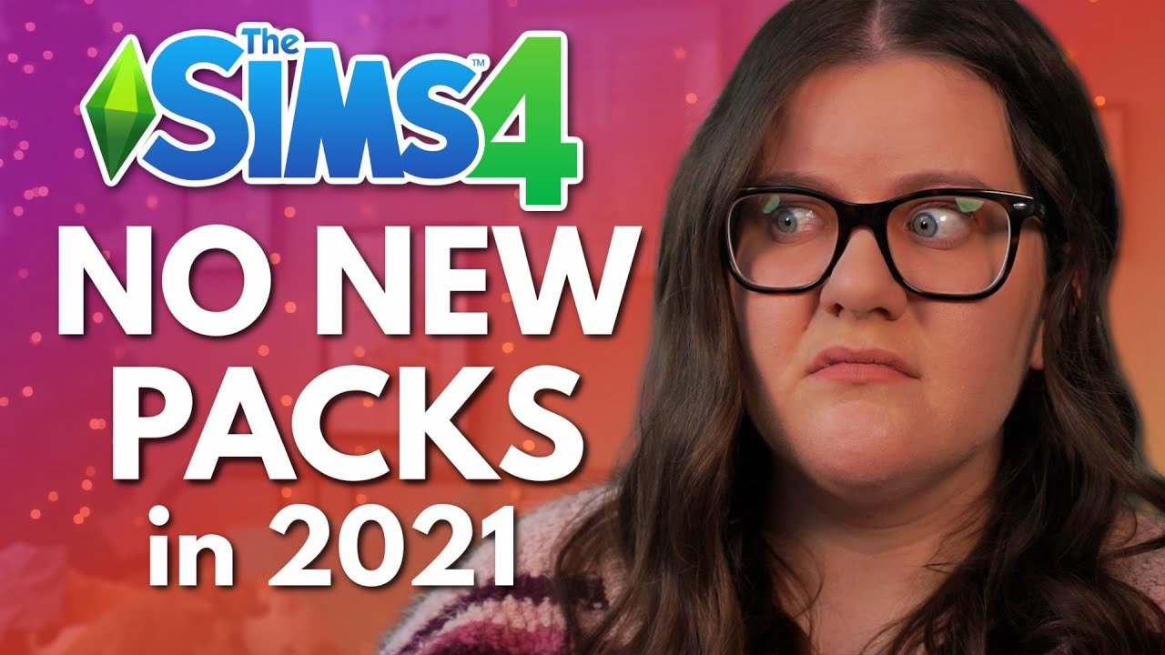 Download NO NEW PACKS for the rest of 2021 for The Sims 4
