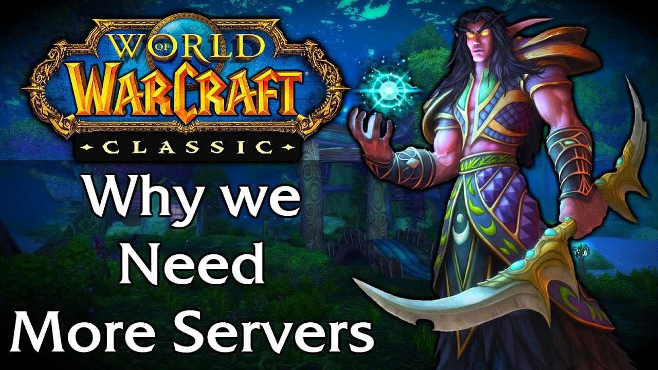 A Plea To Blizzard: Classic Servers & Name Reservations