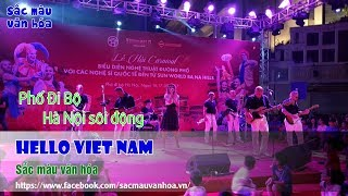 Hello Viet Nam -  Phố Đi Bộ Hà Nội náo nhiệt bởi Cô ca sĩ quốc tế xinh đẹp