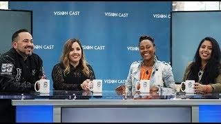 Vision Cast with Jennifer, Sannah & Raylene (Host Pastor Ezra LaTurco)