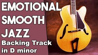 Emotional Smooth Jazz Guitar Backing track in Dm