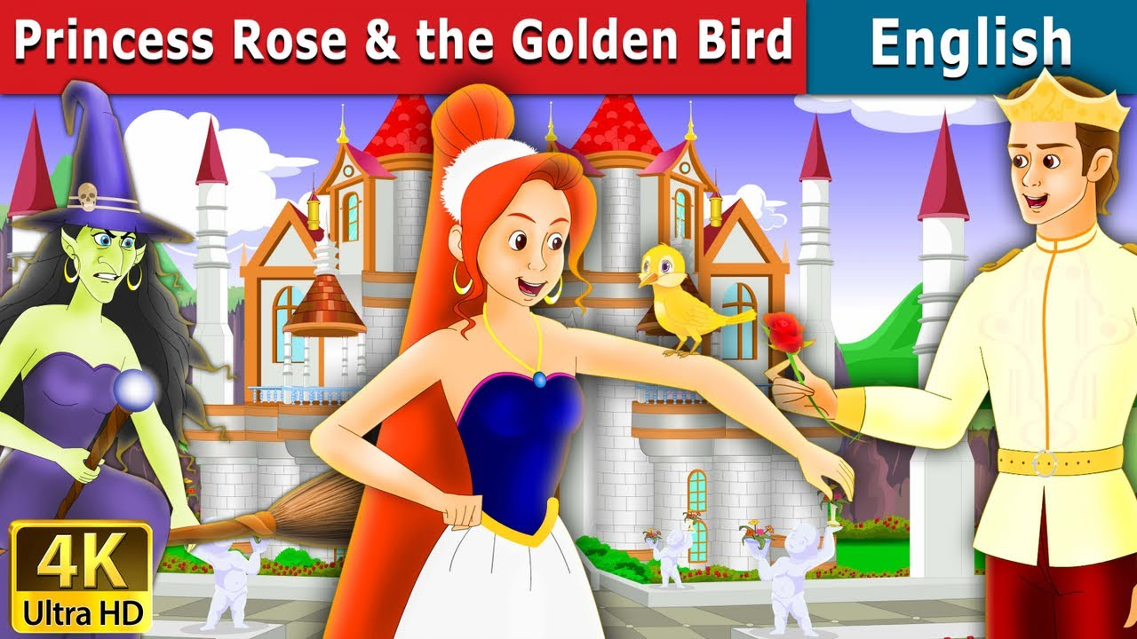 Princess Rose And The Golden Bird In English Story English Fairy