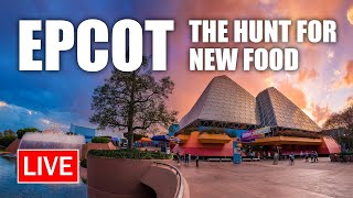 🔴 Live: EPCOT and The Hunt for New Food | Walt Disney World Live Stream