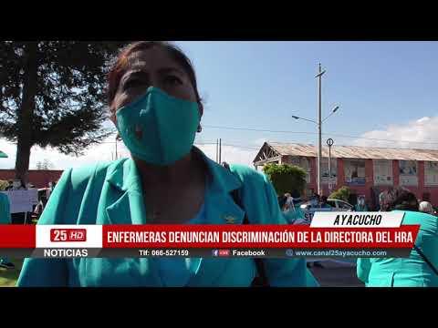 Enfermeras denuncian discriminación de la Directora del Hospital Regional de Ayacucho